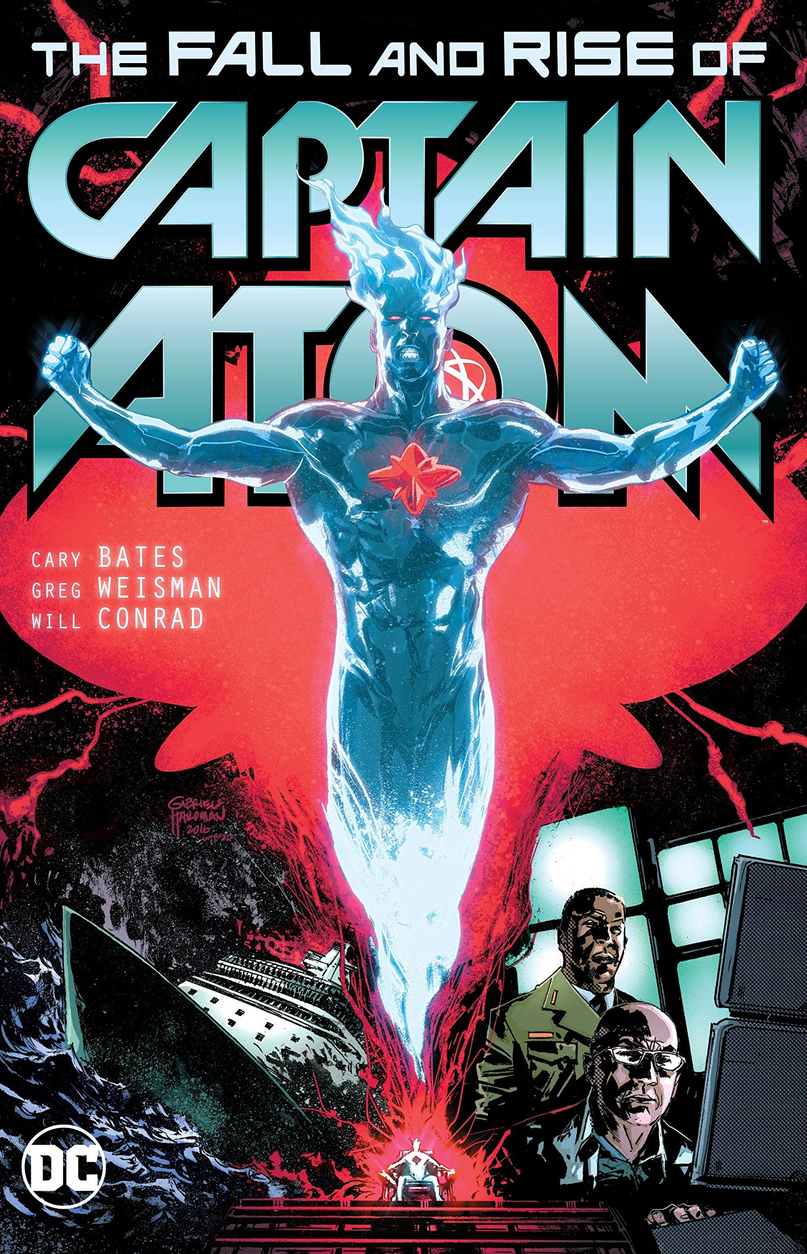 Captain Atom: The Fall and Rise of Captain Atom | DC COMICS